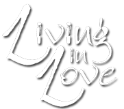 Living in Love